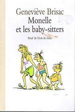 Monelle et Les Baby-Sitters * Geneviève BRISAC Ecole Des Loisirs Neuf  / Maximax
