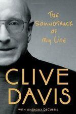 CLIVE DAVIS-THE SOUNDTRACK OF MY LIFE AUTOBIOGRAPHY 1ST EDITION PRINT GOOD BOOK
