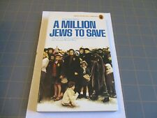 A MILLION JEWS TO SAVE BY ANDRE BISS  (1975) VINTAGE NEL UK WW2 PB