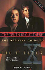 Official Guide to the  X-files : v. 1: Truth is Out There by Brian Lowry...