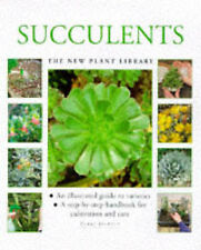 Succulents: A Step-by-step Handbook for Cultivation and Care (New Plant Library)