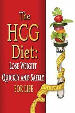 Weight Loss, Diets, Diet Plans: The HCG Diet : Lose Weight Quickly and Safely...