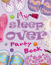 My Sleepover Party Book, Lisa Regan