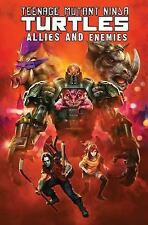 Teenage Mutant Ninja Turtles : Allies and Enemies TPB