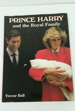 Prince Harry and the Royal Family by Trevor Hall 1984 Hard Back Book