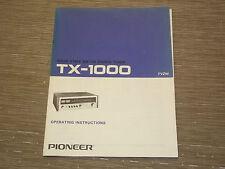 Pioneer Original TX-1000 stereo Tuner Original Owners Operating Manual