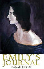 Emily's Journal by Sarah Fermi (Paperback, 2006)