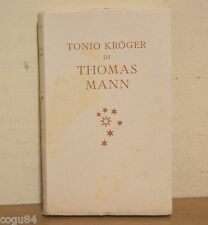 Tonio Kroger - Thomas Mann - Prima Ed. Mondadori 1946 - Ed. Provvisoria
