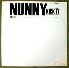 NUNNY - KICK IT *** Vinyl ***