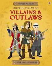 Sticker Dressing Villains & Outlaws NEW BOOK by Louie Stowell (Paperback, 2013)