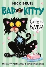 Bad Kitty: Bad Kitty Gets a Bath by Nick Bruel (2009, Paperback)