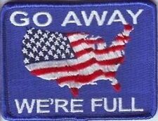Go Away We're Full Embroidered Patches, FUNNY BIKER PATCHES, FLAG PATCHES,