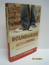 Boundaries with Teens: When to Say Yes, How to Say No by John Townsend