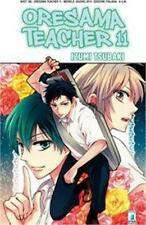 ORESAMA TEACHER 11 - MANGA STAR COMICS - NUOVO