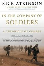 In the Company of Soldiers: A Chronicle of Combat, Atkinson, Rick, Good Book