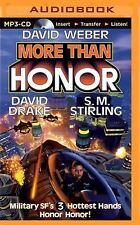 More Than Honor 1 by S.M. Stirling, David Drake and David Weber (2014, MP3...
