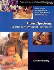 Project Spectrum: Preschool Assessment Handbook (Project Zero Frameworks for Ear