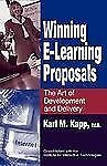 Winning E Learning Proposals  - Karl Kapp