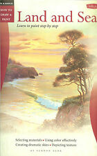 Walter Foster How to Draw & Paint LAND & SEA Step by Step, NEW PB