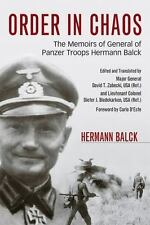 NEW - Order in Chaos: The Memoirs of General of Panzer Troops Hermann Balck