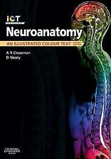 Neuroanatomy: An Illustrated Colour Text, 4e, Neary MD  FRCP, David, Crossman Ph