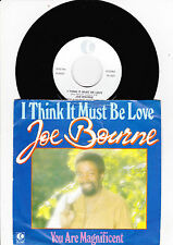 "7"" Joe Bourne - I think it must be Love ----"