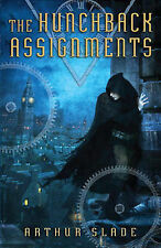 The Hunchback Assignments by Arthur Slade (Paperback / softback, 2010)