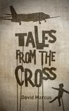 Tales from the Cross by David Marcus (2014, Paperback)