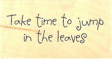 Jump In The Leaves, Wood Mounted Rubber Stamp IMPRESSION OBSESSION - NEW, A5654