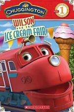 Chuggington: Wilson and the Ice Cream Fair-ExLibrary