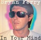 BRYAN FERRY In Your Mind LP with Inner sleeve Excellent Condition
