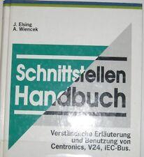 Elsing : Schnittstellen Handbuch  ISBN 3-88322-421-9