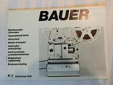 Bedienungsanleitung  Bedienungshinweise Bauer P7 universal 300 Projektor