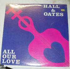 DARYL  HALL,& JOHN OATES, All Our Love NEW SEALED LP