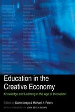 Education in the Creative Economy: Knowledge and Learning in the Age of Innovati