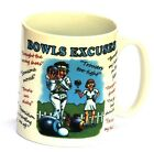 Bowls Excuses Crown Green lawn Mug bowlers club Gift