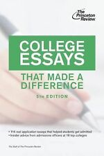 College Essays That Made a Difference, 5th Edition by Princeton Review (2012,...