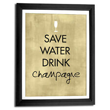 Save Water Drink Champagne quirky typography art print 8x10""