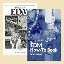 Build an EDM Machine (2 Book Set) / Electrical Discharge Machining