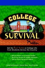 College Survival: Get the Real Scoop on College Life from Students Across...