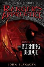 The Burning Bridge (Ranger's Apprentice, Book 2), John Flanagan, Good Condition,