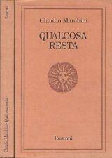 QUALCOSA RESTA Claudio MARABINI PRima edizione 1975