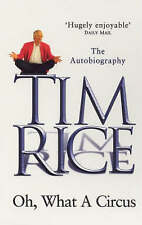 Oh, What a Circus: The Autobiography by Tim Rice (Paperback, 2000)