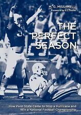 Keystone Books®: The Perfect Season : How Penn State Came to Stop a Hurricane...