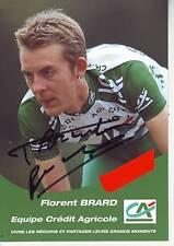 CYCLISME ** carte cycliste FLORENT BRARD équipe CREDIT AGRICOLE 2002 signée