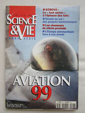 6/1999 SCIENCE ET VIE SPECIAL AVIATION 1999 SALON BOURGET RAFALE AERONAUTIQUE