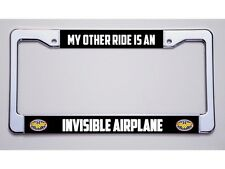 """WONDER WOMAN? """"MY OTHER RIDE IS AN/INVISIBLE AIRPLANE""""!LICENSE PLATE FRAME"""