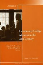 Community College Missions in the 21st Century: New Directions for Com-ExLibrary