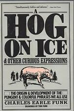 A Hog on Ice (Harper Colophon Books) by Funk, Charles E.1985 paperback