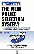 How to Pass the New Police Selection System by Billy Hodge, H. Tolley,...
